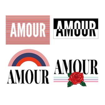 Amour slogan moderne mode slogan voor grafisch t-shirt