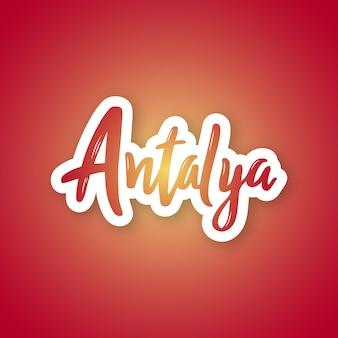 Antalya handgetekende belettering zin