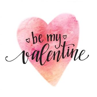 Aquarel valentijnsdag kaart belettering wees mijn valentijn in roze aquarel