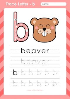 B bever: alfabet az werkblad voor overtrekken - oefeningen voor kinderen