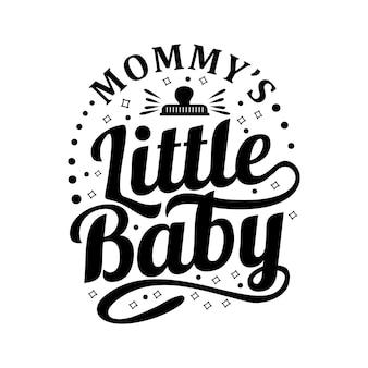 Baby citaten ontwerp belettering vector