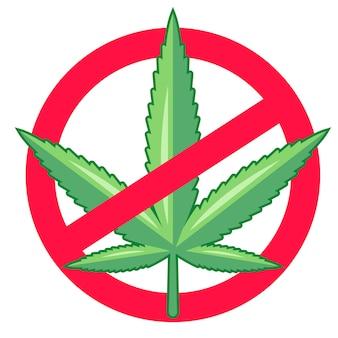 Ban marihuana. drugs zijn illegaal.