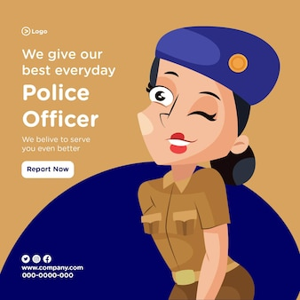 Bannerontwerp van politieagent geeft elke dag ons best met damespolitie die ogen maakt