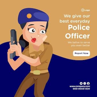 Bannerontwerp van politieagent geeft elke dag ons best met vrouwelijke politie die het pistool in de hand houdt