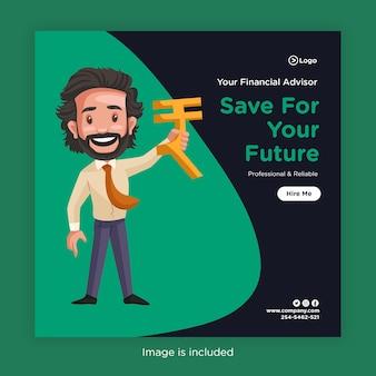 Bannerontwerp van sparen voor uw toekomst met financieel adviseur