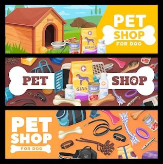 Banners voor dierenwinkels, verzorgingsartikelen voor honden en speelgoed. vectoradvertentiepromokaarten met dierentuinwinkelgoederen voor hondjepuppy's. uitrusting voor voer voor huisdieren, kraam, botten en kleding, riem met muilkorf en kragen