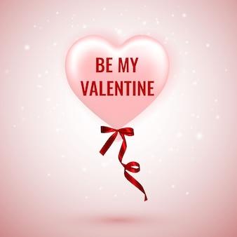 Be my valentine, happy valentines day, roze ballon in de vorm van een hart met lint