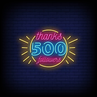 Bedankt 500 volgers neon signs style text