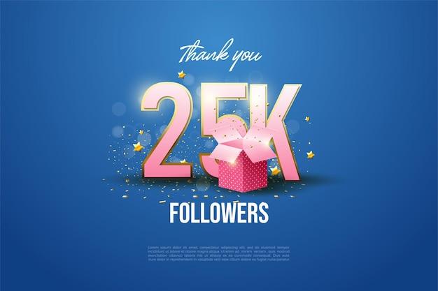Bedankt aan 25.000 volgers met geschenkdozen die de cijfers bedekken.