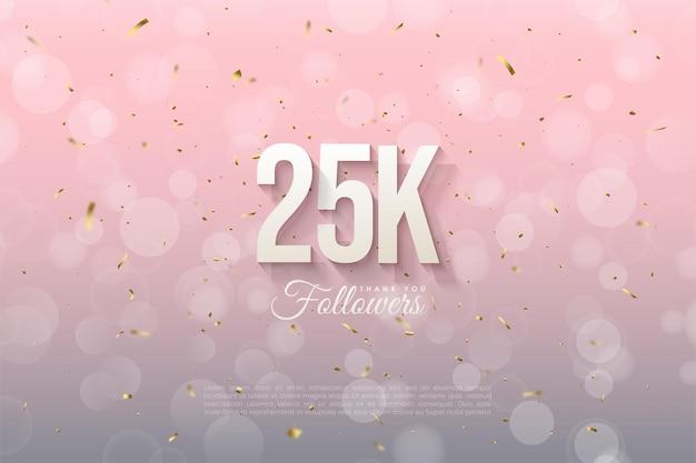 Bedankt aan 25k volgers met een nummer op een roze achtergrond met licht stippenpatroon.