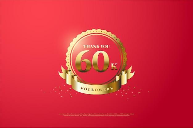 Bedankt aan de 60k volgers met cijfers in het midden van een cirkel en een gouden lint.