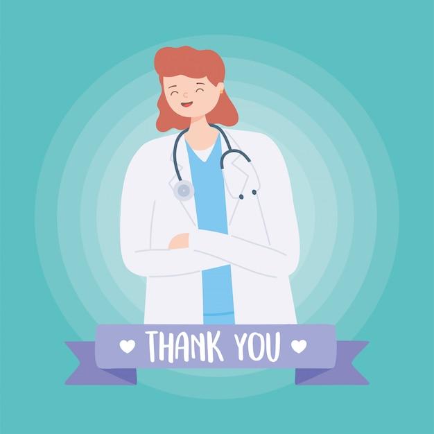 Bedankt artsen en verpleegsters, vrouwelijke arts met jas en stethoscoop