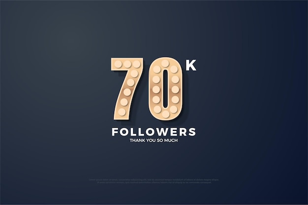 Bedankt voor de 70 duizend volgers met de getextureerde cijfers die oplichten