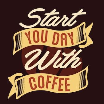 Begin de dag met koffie