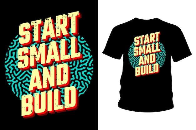 Begin klein en bouw een slogan-t-shirt