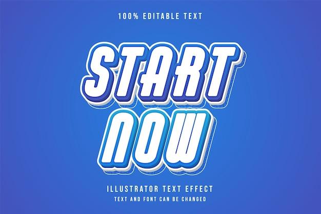 Begin nu, 3d bewerkbaar teksteffect blauw combineert gradatie komische stijl