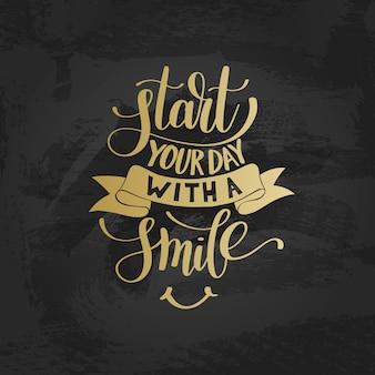 Begin uw dag met een gouden tekstzin met een glimlach