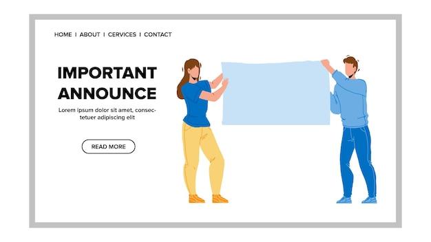 Belangrijke aankondiging plaatsen man en vrouw vector. leeg canvasbanner voor belangrijke aankondiging of informatie die zakenmensen vasthoudt. tekens kantoormedewerkers web platte cartoon afbeelding