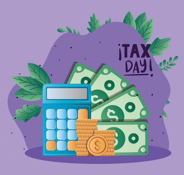 Belasting dag rekenmachine rekeningen en munten