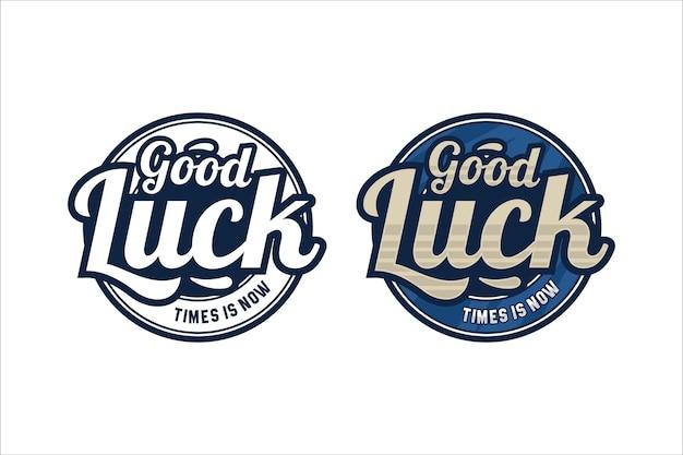 Belettering citaat motiverende good luck logo