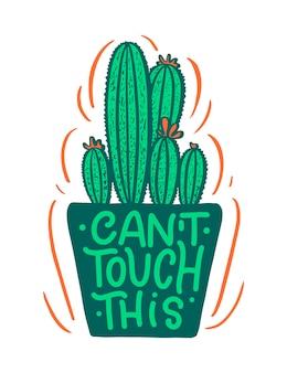 Belettering citaat over cactus, illustratie gemaakt in vector.