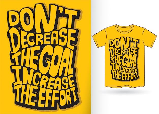 Belettering citaat voor t-shirt