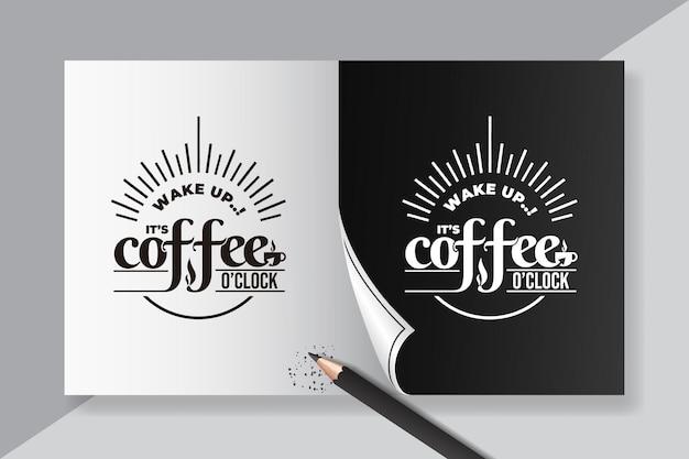Belettering citaten van wakker zijn koffie oclock
