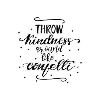 Belettering gooi vriendelijkheid rond zoals confetti. vector illustratie.