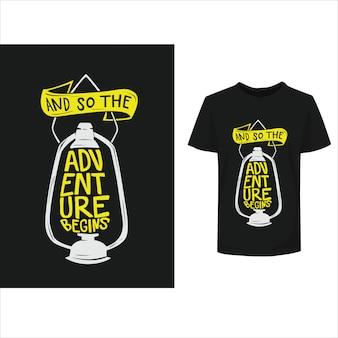 Belettering inspirerende typografie citeert avontuurst-shirt ontwerp