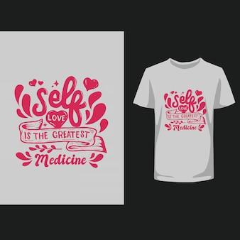 Belettering inspirerende typografie citeert zelfliefde t-shirt design