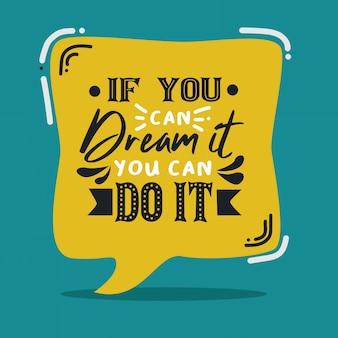 Belettering inspirerende typografische citaten over droom