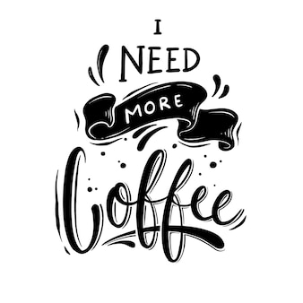 Belettering koffie citeert t-shirtontwerp retro