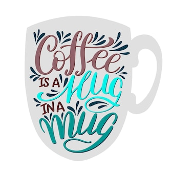 Belettering koffie is een knuffel in een mok. kalligrafische hand getekende teken. koffie offerte. tekst voor prints en posters, menu-ontwerp, wenskaarten. vector illustratie.