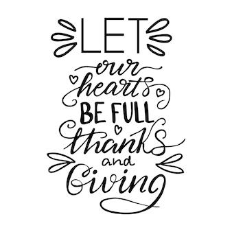 Belettering laat ons hart vol zijn van dank en geven. vector illustratie.