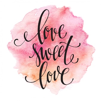 Belettering liefde zoete liefde
