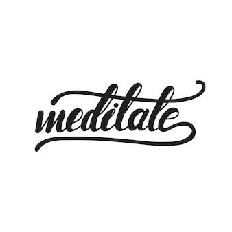 Belettering mediteren. vector illustratie.