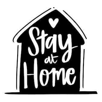 Belettering ontwerp thuis blijven