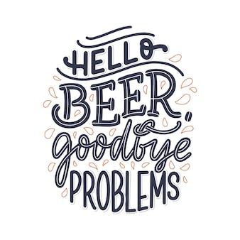 Belettering poster met citaat over bier in vintage stijl.