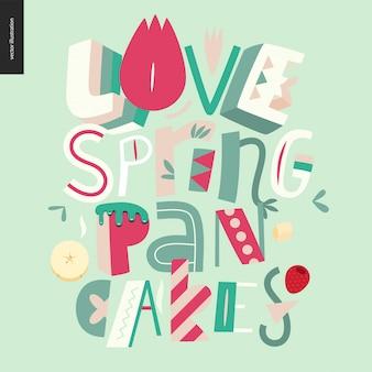 Belettering samenstelling love spring pancakes