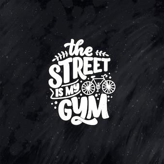 Belettering slogan over fiets voor poster-, print- en t-shirtontwerp.