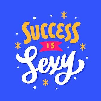 Belettering typografie offerte poster inspiratie motivatie succes is sexy