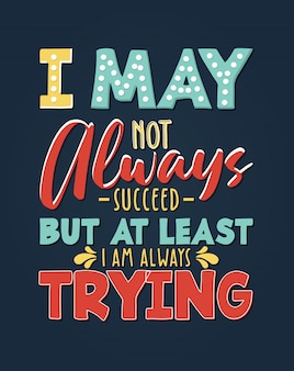 Belettering typografische poster motiverende citaten