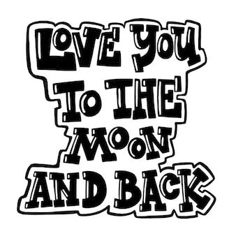 Belettering van hou van je tot de maan en terug voor valentijnsdag