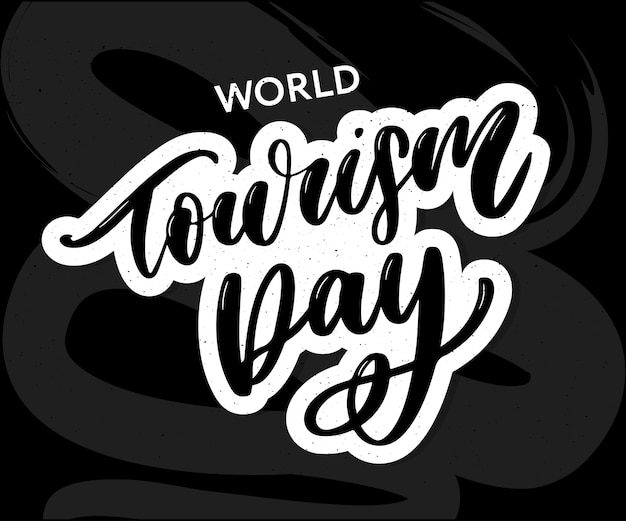 Belettering van wereldtoerismedag.