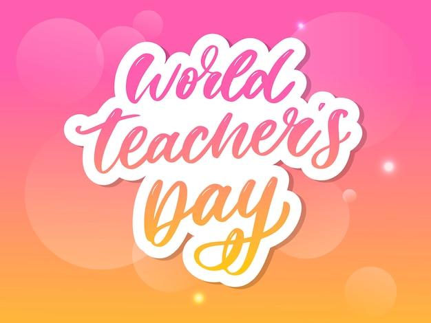 Belettering voor wereld lerarendag