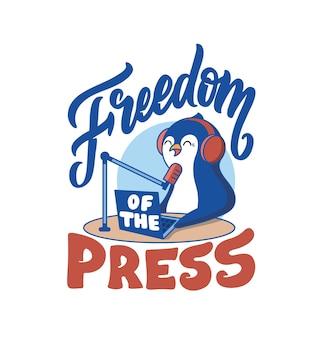 Belettering zin - vrijheid van de pers. de vintage compositie met cartooneske pinguïn is een radiopresentator.