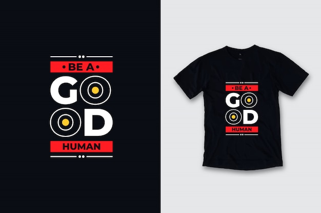 Ben een goed menselijk modern ontwerp van de citaatent-shirt