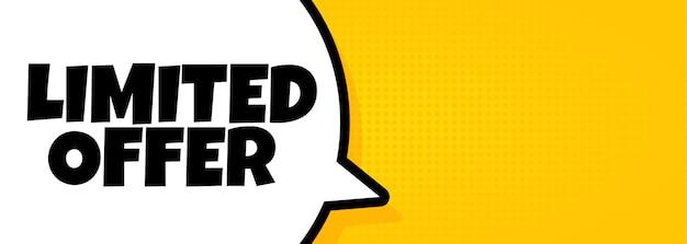 Beperkt aanbod. spraakballonbanner met beperkte aanbiedingstekst. luidspreker. voor zaken, marketing en reclame. vector op geïsoleerde achtergrond. eps-10.