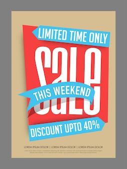 Beperkte tijd, weekendverkoop en kortingsaffiche, banner of flyer design.