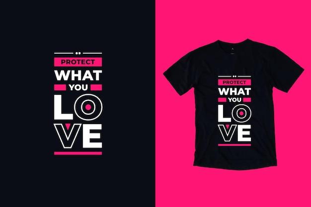 Bescherm wat je leuk vindt, modern tpography citeert t-shirtontwerp